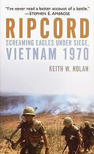 Ripcord: Screaming Eagles Under Siege, Vietnam 1970
