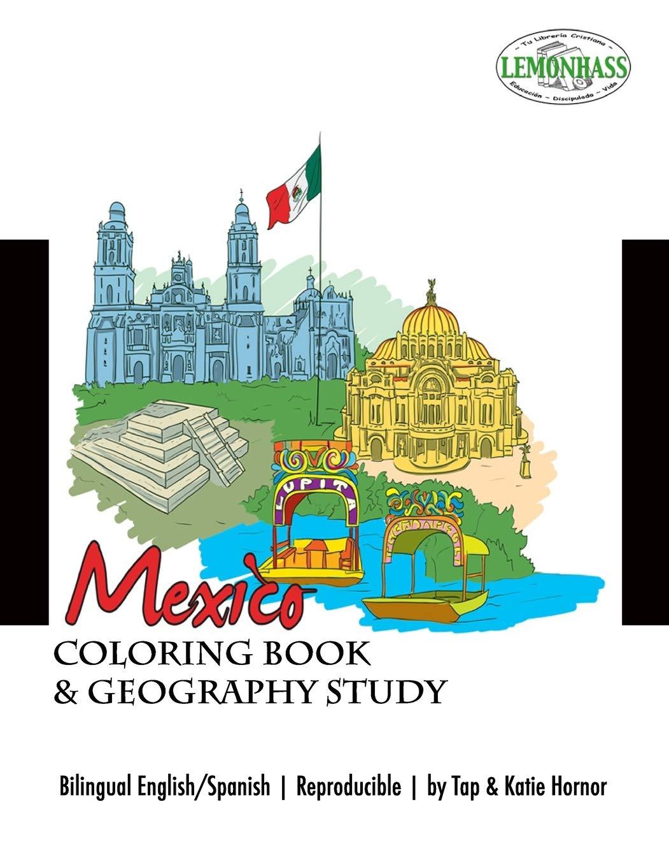 Mexico  Coloring Book And Geography Study Libro De Clorear Y Un Estudio De Los Estados De Mexico