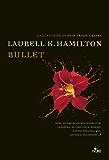 Bullet: Un'avventura di Anita Blake