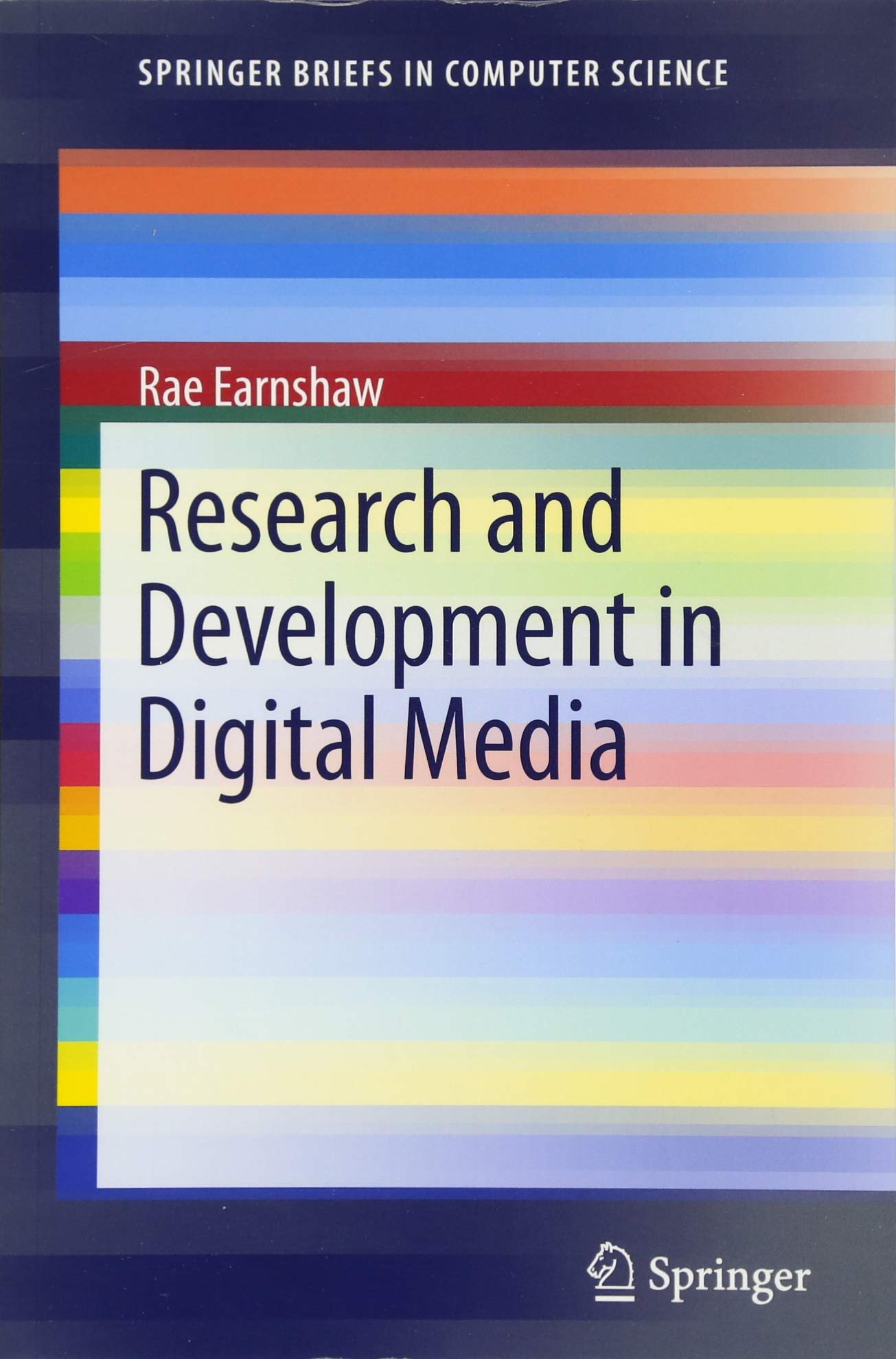 Research and Development in Digital Media (SpringerBriefs in Computer Science) pdf