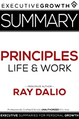 Summary: Principles – Life and Work by Ray Dalio Kindle Edition