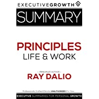 Summary: Principles – Life and Work by Ray Dalio