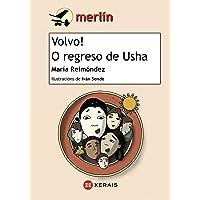 Volvo! O regreso de Usha (Infantil E Xuvenil - Merlín - De 11 Anos En Diante)