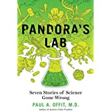Pandora's Lab: Seven Stories of Science Gone Wrong