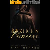 Broken Princess: A Dark Romance