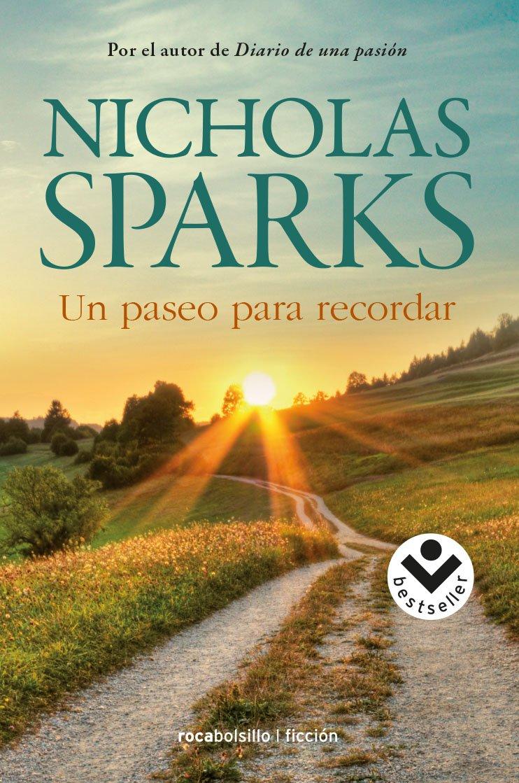 Un Paseo Para Recordar Sparks Nicholas Mx Libros