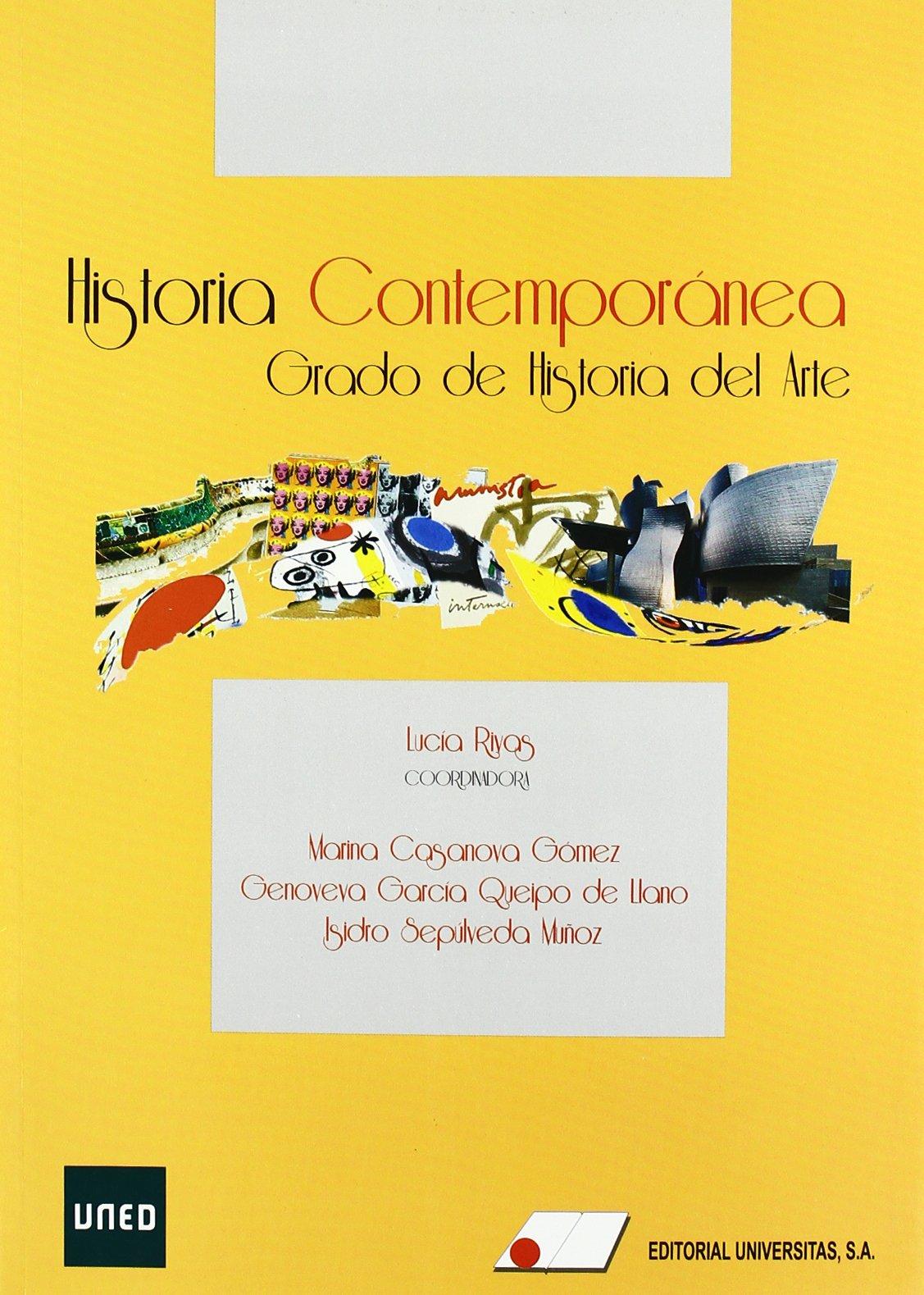 Historia contempor nea. Grado de Historia del Arte: Amazon.es: Rivas, L.: Libros
