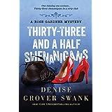 Thirty-Three and a Half Shenanigans: Rose Gardner Mystery #6