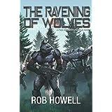 The Ravening of Wolves (Four Horsemen Sagas)