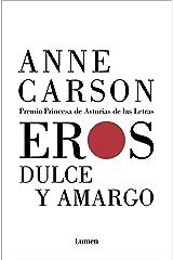 Eros dulce y amargo (Spanish Edition) Kindle Edition