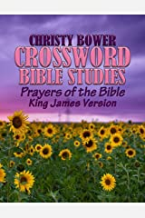 Crossword Bible Studies - Prayers of the Bible: King James Version (Crossword Bible Studies Themes) Paperback