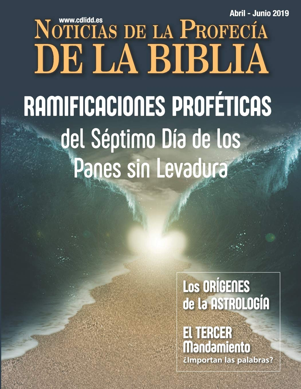 Noticias de Profecía de la Biblia Abril-Junio 2019 ...