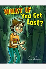 What If You Get Lost? (Danger Zone) Paperback