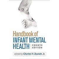 Handbook of Infant Mental Health 4ed