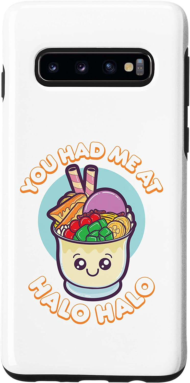 Galaxy S10 You Had Me At Halo Halo Philippines Filipino Food Gift Phone Case