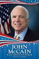 John McCain: An American Hero (English