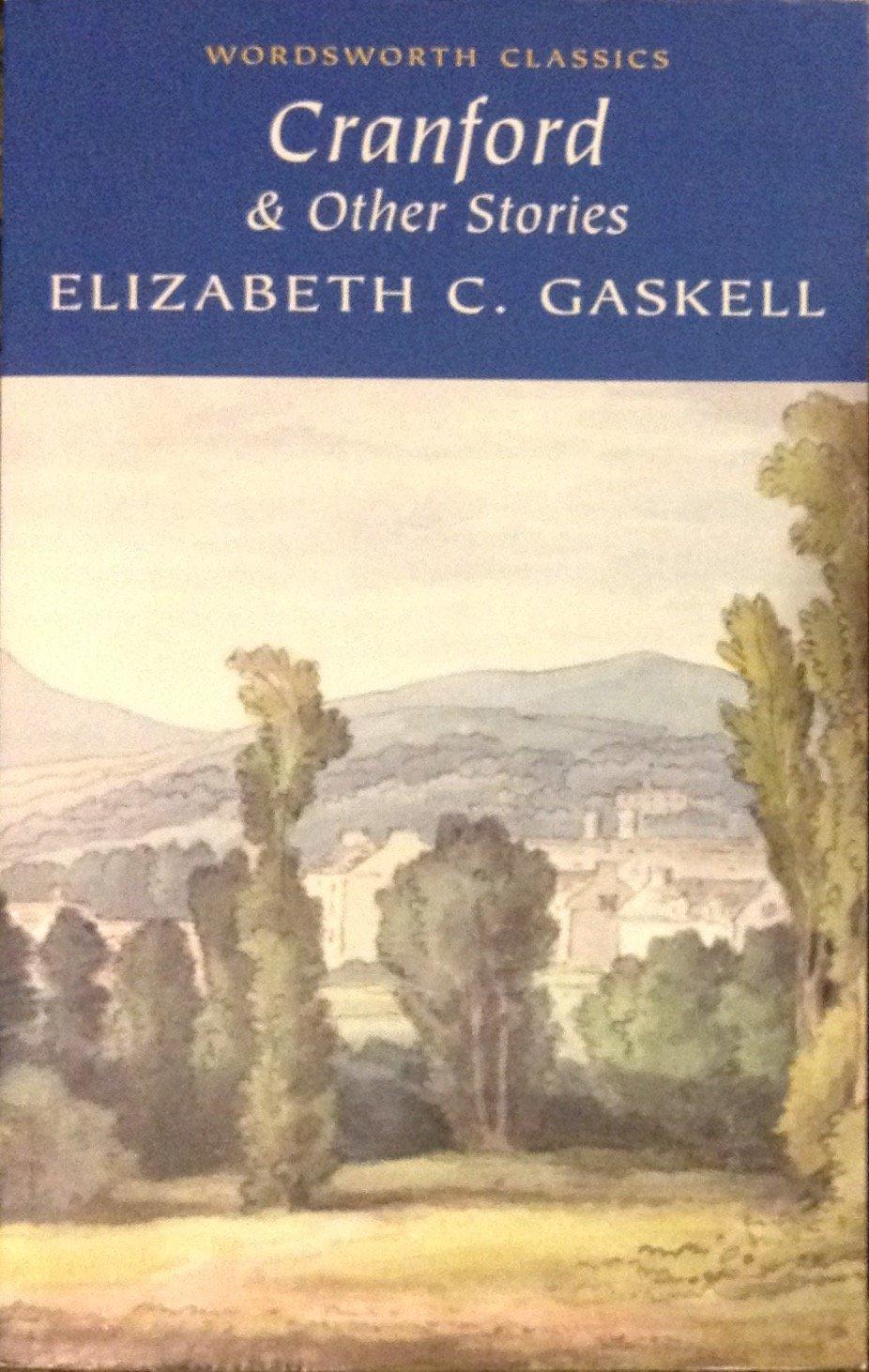 Cranford & Other Stories (Wordsworth Classics) ebook