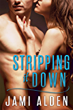 Stripping It Down (Donovan Brothers Book 1)