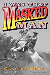 I Was That Masked Man Paperback