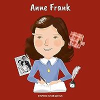 Anne Frank: (Children's Biography Book, Kids Books, Age 5 10, Historical Women in the Holocaust) (Inspired Inner Genius)