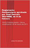 Reglamento Penitenciario aprobado por Real Decreto 190/1996, de 9 de febrero: TEXTO CONSOLIDADO - Última modificación: 26 de marzo de 2011