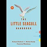 The Little Seagull Handbook (Third Edition)