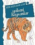 Küçük Kaşifin Boyama Kitabı 2 Yabani Hayvanlar