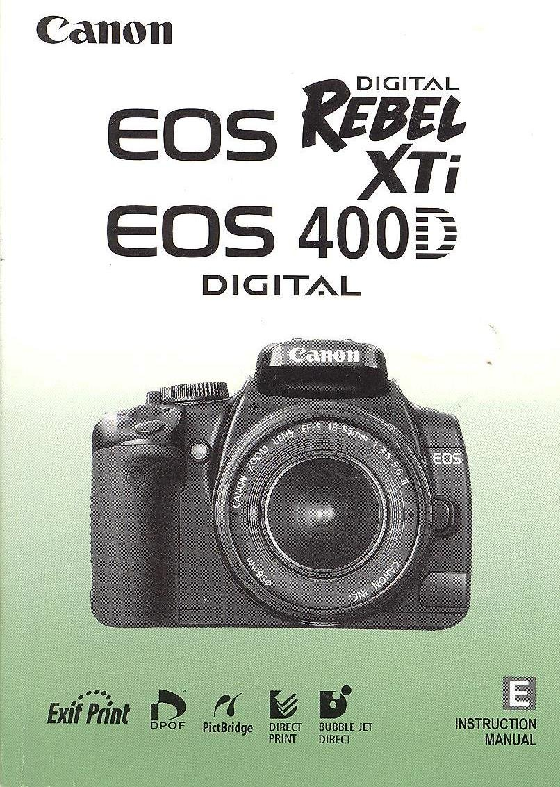 Canon EOS Digital Rebel XTi-400D Instruction Manual (genuine Canon manual):  CanonCorp: Amazon.com: Books