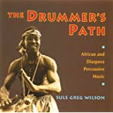 Drummer's Path: African and Diaspora Percussive Music
