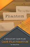 Case File Phantom: Phantom
