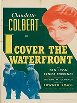Amazon Com I Cover The Waterfront Ben Lyon Claudette Colbert