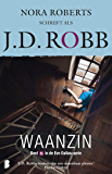 Waanzin (Eve Dallas Book 15)