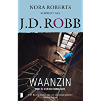 Waanzin (Eve Dallas Book 15)