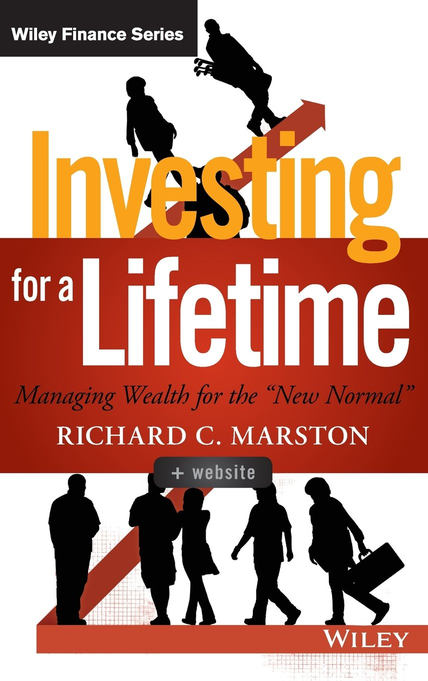 Investing for a Lifetime: Managing Wealth for the ''New Normal'' (Wiley Finance)