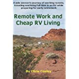 Remote Work and Cheap RV Living: A solo woman's journey of working remote, traveling and living full-time in an RV while prep