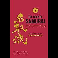 The Book of Samurai: The Fundamental Teachings (English Edition)
