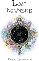 Lost Nowhere: A Journey Of Self-discovery In A