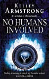 No Humans Involved: Number 7 in series (Otherworld)