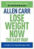 Lose Weight Now The Easy Way: Includes Free Hypnotherapy Audio