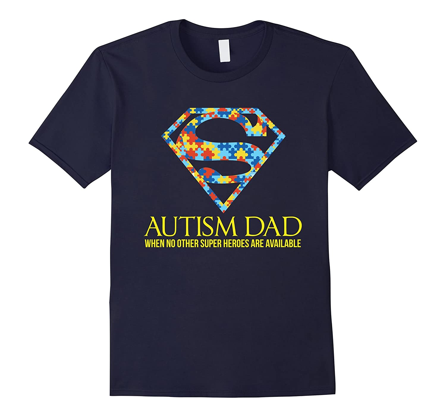 Autism SuperAutism Dad Awareness Shirt Ribbon-TH