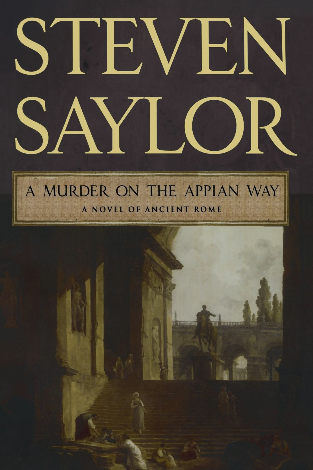 A Murder on the Appian Way: A Novel of Ancient Rome (Novels of Ancient Rome) pdf