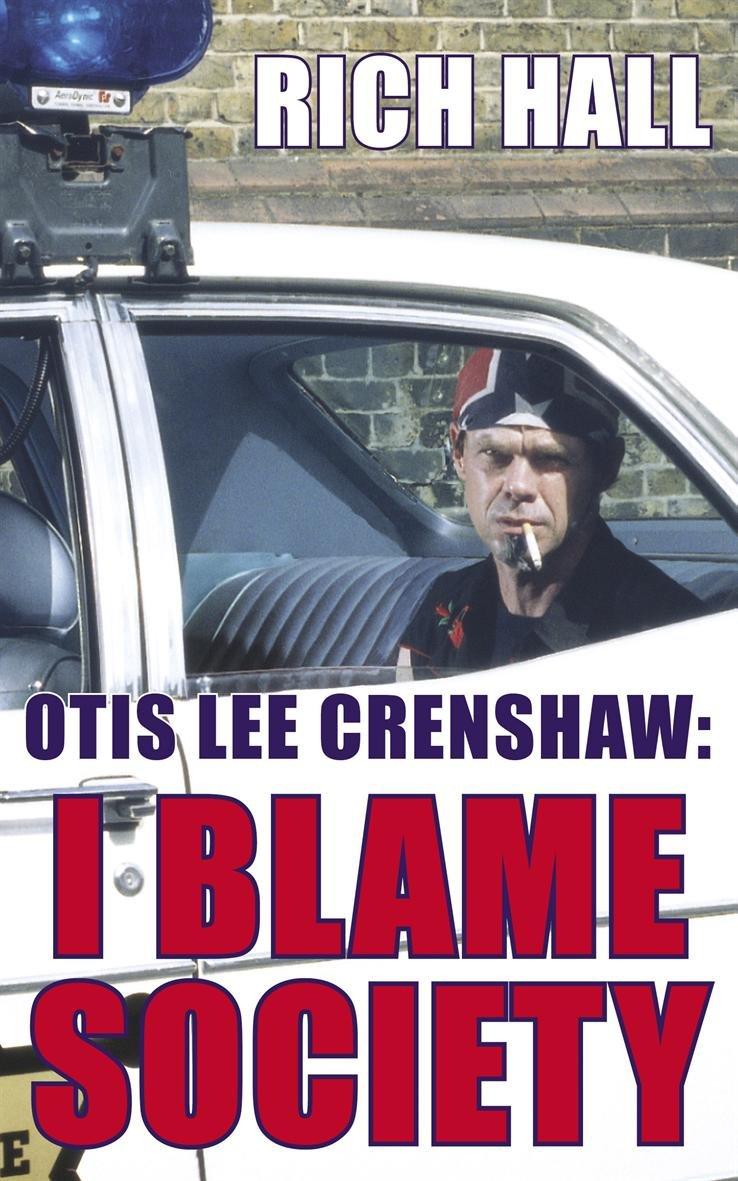 Download Otis Lee Crenshaw: I Blame Society pdf