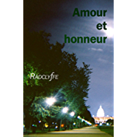 AMOUR ET HONNEUR (Honneur: Cameron Roberts & Blair Powell t. 3) (French Edition)