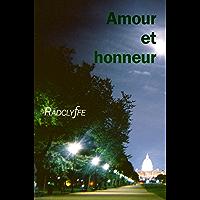AMOUR ET HONNEUR (Honneur: Cameron Roberts & Blair Powell t. 3) (French Edition)