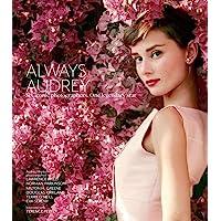 Always Audrey: Six Iconic Photographers. One Legendary Star