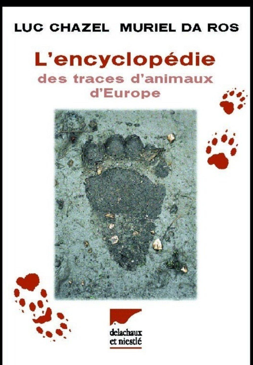 lencyclopedie des traces danimaux deurope