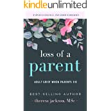 Loss of a Parent: Adult Grief When Parents Die