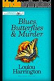 Blues, Butterflies & Murder (Myrtle Grove Garden Club Mystery Book 5)