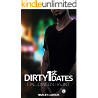 Dirty First Dates: Halloween Haunt: An Erotic Short Story