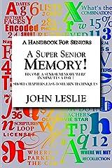 A Super Senior Memory: A Handbook for Seniors Paperback